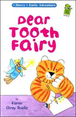 Dear Tooth Fairy: A Harry & Emily Adventure
