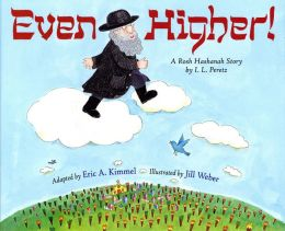 Even Higher! A Rosh Hashanah Story by I.L. Peretz