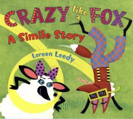 Crazy Like a Fox: A Smile Story