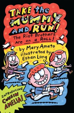 Take Mummy and Run: The Riot Brothers Are on a Roll