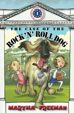 The The Case of the Rock 'n' Roll Dog: (First Kids Mystery Series #1)