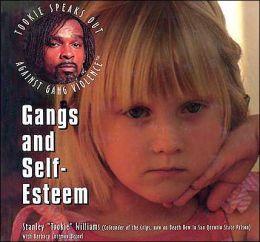 Gangs and Self-Esteem