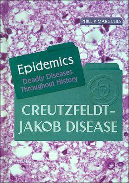 Creutzfeldt-Jakob Disease (Epidemics Series)