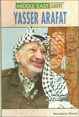 Yasser Arafat (Middle East Leaders Series)