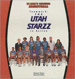 The Utah Starzz: Teamwork