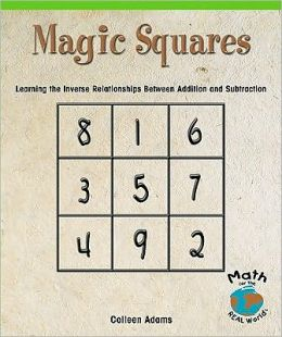 Magic Squares: Learning the Inverse Relationships Between Addition and Subtraction