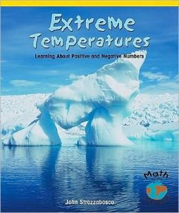 Extreme Temperatures: Learning about Positive and Negative Numbers