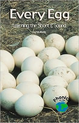 Every Egg: Learning the Short E Sound