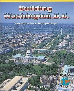 Building Washington, D. C.: Measuring the Area of Rectangular Spaces