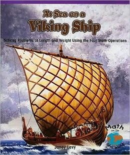 At Sea on a Viking Ship: Solving Problems of Length and Weight Using the Four Math Operations