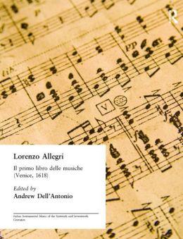 Il Primo Libro Delle Musiche (Venice, 1618)
