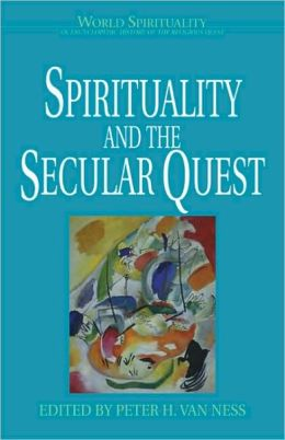 Spirituality and the Secular Quest