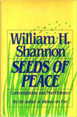 Seeds of Peace: Reflections on Contemplation and Non-Violence