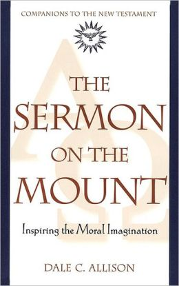 Sermon on the Mount: Inspiring the Moral Imagination