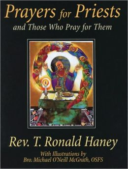 Prayers for Priests: And Those Who Pray for Them