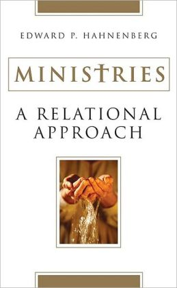 Ministries: A Relational Approach