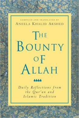 Bounty of Allah: Daily Reflections from the Koran and Islamic Tradition