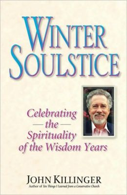 Winter Soulstice: Celebrating the Spirituality of the Wisdom Years