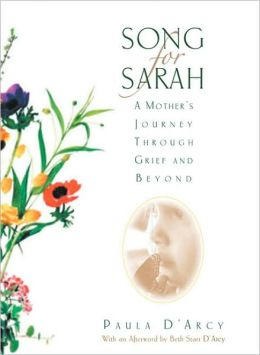 Song for Sarah: A Mother's Journey Through Grief and Beyond