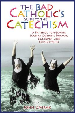The Bad Catholic's