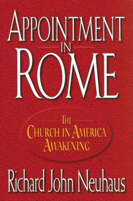Appointment in Rome: The Church in America Awakening