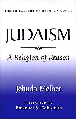 Judaism: The Religion of Reason