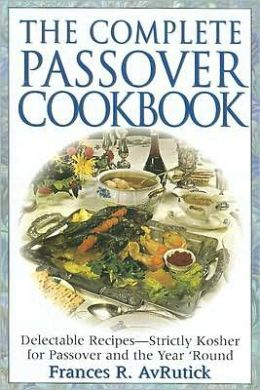 Complete Passover Cookbook