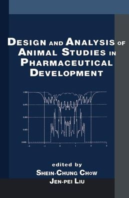 Design and Analysis of Animal Studies in Pharmaceutical Development