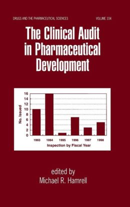 The Clinical Audit in Pharmaceutical Development