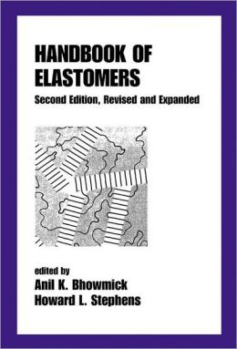 Handbook of Elastomers, Second Edition,