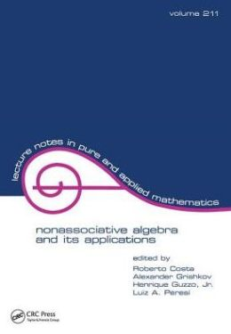 Nonassociative Algebra and Its Applications: The 4th International Conference