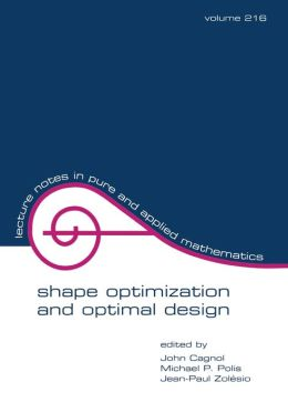 Shape Optimization And Optimal Design
