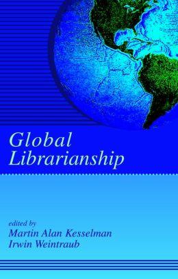 Global Librarianship