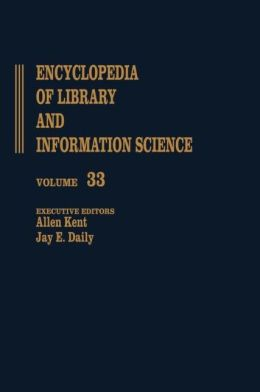 Encyclopedia Of Library And Information Science