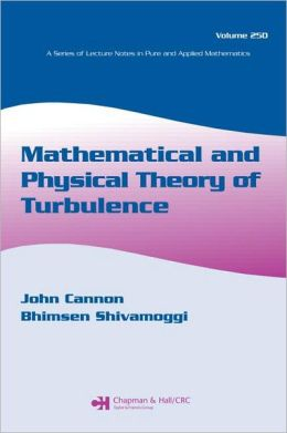 Mathematical and Physical Theory of Turbulence: Proceedings of the International Turbul