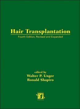 Hair Transplantation, Fourth Edition