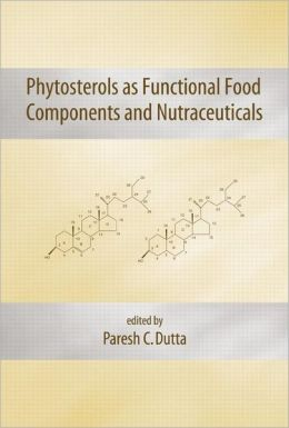 Phytosterols as Functional Food Components and Nutraceuticals