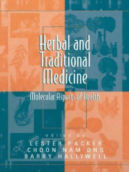 Herbal and Traditional Medicine: Molecular Aspects of Health