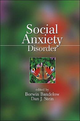 Social Anxiety Disorder (Medical Psychiatry Series)