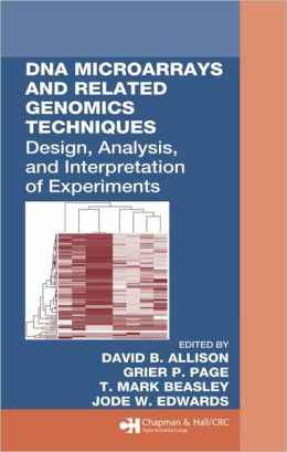 DNA Microarrays and Related Genomics Techniques: Design, Analysis, and Interpretation of Experiments