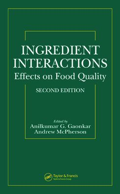 Ingredient Interactions: Effects on Food Quality