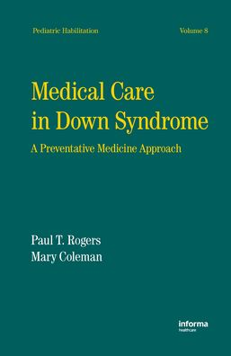 Medical Care in Down Syndrome: A Preventive Medicine Approach