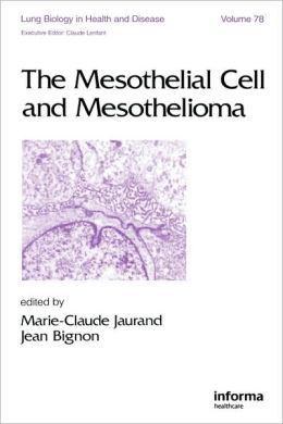 The Mesothelial Cell and Mesothelioma