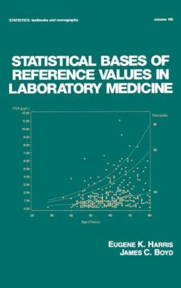 Statistical Bases of Reference Values in Laboratory Medicine