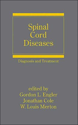 Spinal Cord Diseases: Diagnosis and Treatment