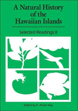 A Natural History Of The Hawaiian Islands