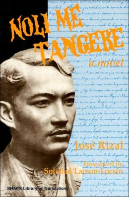Noli Me Tangere (SHAPS Library of Translations Series)