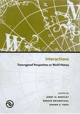 Interactions: Transregional Perspectives on World History