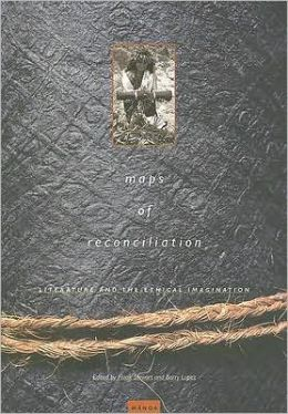 Maps of Reconciliation: Literature and the Ethical Imagination