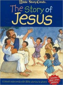 Bible Story Cards: The Story of Jesus